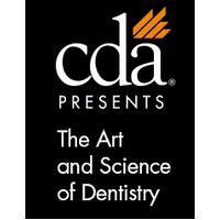 CDA Presents The Art & Science of Dentistry (Spring Scientific Session)